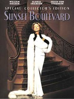 """""""I'm ready for my closeup Mr. DeMille"""". Sunset Boulevard"""