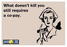 And a High Deductible literally got your HDHP High Deductible Health Plan here. Office Humor, Work Humor, Nurse Quotes, Funny Quotes, Surgery Humor, Medical Jokes, Nursing Notes, Twisted Humor, Nurse Humor