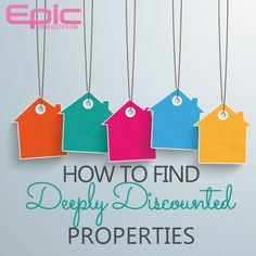 How to Find Deeply #Discounted Properties   Epic Real Estate Investing http://EpicRealEstate.com #BuyLow #Wholesaling