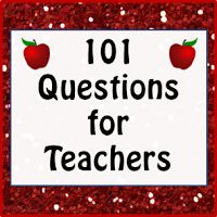 BLOG POST: 101 Questions for Teachers...Do you know what you need to know as a staff member about the procedures and policies of your school and district? Here are 101 questions you should ask--useful to all teachers--new  veteran!