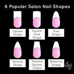 6 Popular Salon Nail Shapes by Tammy Taylor! tammytaylornails.com