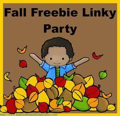 Fall FREEBIE Linky Party.  Sellers may add to free products!