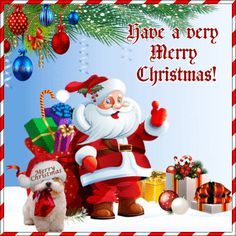 Wish anyone a very merry christmas with this cute ecard! Free online A Very Merry Christmas ecards on Christmas Christmas Tree Gif, Merry Christmas Animation, Christmas Images Free, Merry Christmas Pictures, Merry Christmas Santa, Merry Christmas And Happy New Year, Christmas Wishes, Christmas Greetings, Christmas Cards