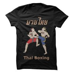 Thai Boxing T Shirts, Hoodies, Sweatshirts. CHECK PRICE ==► https://www.sunfrog.com/Sports/Thai-Boxing-Shirt.html?41382