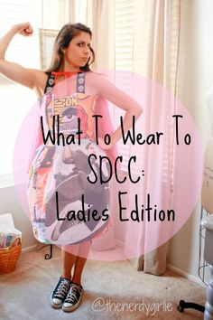 The Nerdy Girlie: What to Wear San Diego Comic Con: The Ladies #SDCC Tips