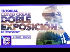 Efecto Doble Exposición en Photoshop | #LaCosaEsSimple on Behance