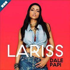 Dale Papi - Lariss