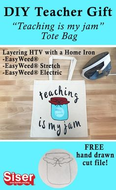 Give a one size fits all gift at the end of this school year! This DIY teacher tote bag is easy to make with your favorite EasyWeed products than can be layered with a home iron. Click here for the full tutorial and free hand drawn mason jar cut file! Teacher Tote Bags, Teacher Gifts, New School Year, Back To School, Siser Easyweed, Custom Tote Bags, Free Hand Drawing, Jar Labels, Heat Transfer Vinyl