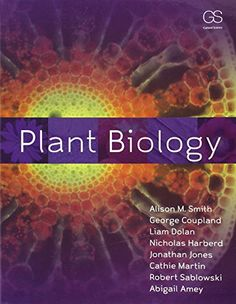 Plant Biology by Alison M. Smith https://www.amazon.com/dp/0815340257/ref=cm_sw_r_pi_dp_x_u84QxbH35WQPJ