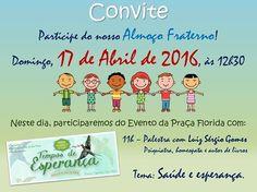 O Centro Espírita João Batista Convida para a sua Palestra com Almoço Fraterno - Petrópolis - RJ - http://www.agendaespiritabrasil.com.br/2016/04/16/o-centro-espirita-joao-batista-convida-para-sua-palestra-com-almoco-fraterno-petropolis-rj/