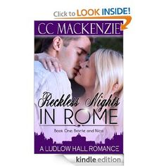 Amazon.com: Reckless Nights in Rome (A Ludlow Hall Story) eBook: CC MacKenzie: Books With over 489 4.8* reviews on #iTunes and 78 4.6* reviews on Amazon and 161 4.8* reviews on #Nook Grab it now for #FREE