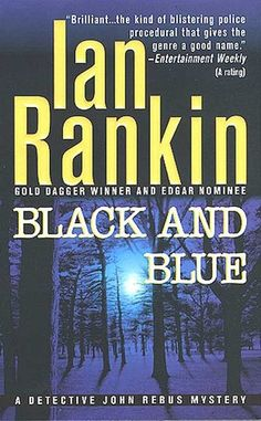 Black and Blue (Inspector Rebus #8) by Ian Rankin