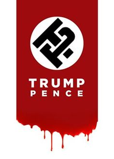 Trump/Pence - The mean ugly party who sells fear & lies.