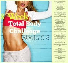 8 Week Total Body Challenge Weeks 5-8