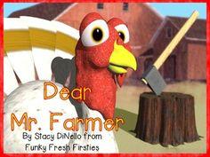 Dear Mr. Farmer ... a Persuasive Writing Activity