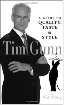 Book - Tim Gunn's Guide to Quality, Taste & Style