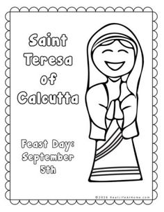 packet of Saint Teresa of Calcutta printables and worksheets. There is also an almost identical packet available which uses the name Mother Teresa. Saint Teresa Of Calcutta, Paw Patrol Coloring Pages, Friendship Day Quotes, New Beginning Quotes, Philosophy Quotes, Thinking Quotes, Religious Education, Catechism, Mother Teresa
