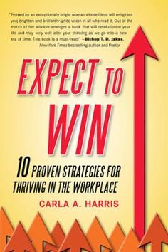 Expect to Win by Carla A Harris, Click to Start Reading eBook, How to survive and thrive in any economic climate with proven strategies from a powerhouse Carla Harr