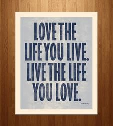 Love The Life Art Print