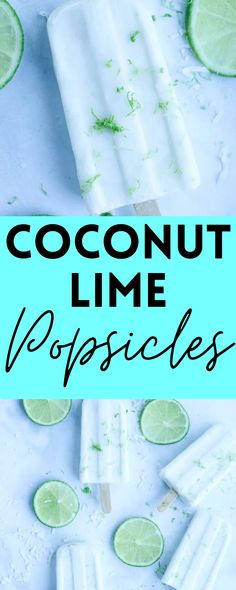 These Coconut Lime Popsicles are an easy snack or dessert that's perfect for summer! Diary-free, low-carb, and keto!