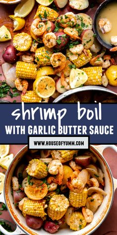 This quick and easy Shrimp Boil is full of flavor! Corn on the cob, potatoes, and jumbo shrimp all boiled in a flavorful broth and drenched in a garlic butter sauce. Garlic Butter Sauce, Tex Mex, Cob, Kung Pao Chicken, Chana Masala, Bowls, Shrimp, Seafood, Potatoes