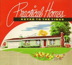 Practical Homes - Keyed to the Times: