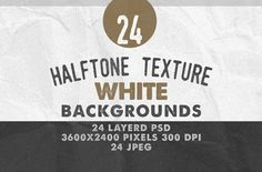 24Halftone Texture White Backgrounds by DesignWorkz on Creative Market