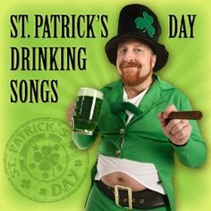 St. Patrick's Day Drinking Songs