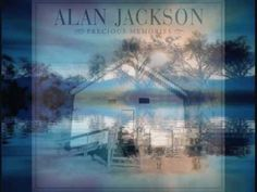 Alan Jackson - I Want To Stroll Over Heaven With You
