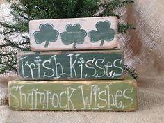 Primitive St Patricks Day Irish Kisses Shamrock Wishes Shelf Sitter Wood Blocks