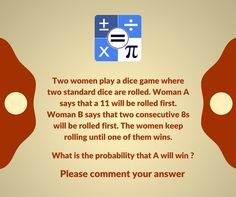 Comment the probability that A will win.