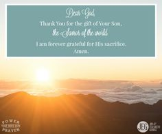 Dear God, thank You for the gift of Your Son, the Savior of the world.  I am forever grateful that Jesus came as a servant and sacrificed Himself for us. Please help me proclaim the Gospel with boldness and courage. Amen.