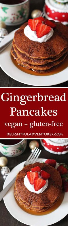 Easy Gluten Free Vegan Gingerbread Pancakes that are perfectly spiced and make a festive addition to your holiday table (they're also great to enjoy year-round!) #vganglutenfree glutenfreevegan #glutenfreepancakes #veganpancakes, #veganbreakfast #gingerbreadpancakes #vegangingerbread