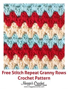 Stitch Repeat Granny Rows - Free Crochet Pattern from Maggie's Crochet