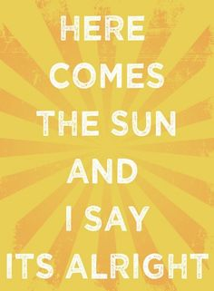 Song lyric art - 8 x 10 yellow art print - Yellow art - Beatles Here comes the sun - music quote Music Lyrics Art, Song Lyric Quotes, Lyric Art, Music Quotes, Happy Song Lyrics, Sun Quotes, Beatles Quotes, Beatles Lyrics, The Beatles