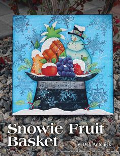 Snowie Fruit Basket by Deb Antonick in the November 2016 issue of Painting World Magazine. Subscribe at http://www.paintingworldmag.com