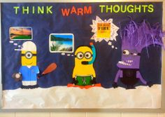 If you're from an area with bad winters, this is the kind of bulletin board you need. Addresses interest of students (Despicable Me) & gives everyone a chuckle. Credit: Stryker Local School