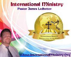 My Ministry Website: http://www.internationalministry.org/