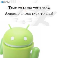 Why Is My Android Phone Running Slow? Tricks to Speed it Up !!