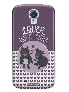 Lover Not A Fighter - Pitbull Dog Case for Galaxy S4