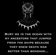 "Killmonger's last lines ""Bury me in the ocean with my ancestors who jumped from ships, cause they knew death was better than bondage."" Killmonger's final line was so powerful and you could tell Michael B. Jordan gave it his all. Initially, I thought Ryan Coogler and the Marvel team would keep him around for a sequel, but they took him right out. You could truly feel his pain and understand where he was coming from, which made the scene even more emotional."