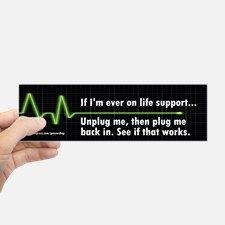 Life Support Bumper Bumper Sticker for
