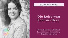 Podcast 043 – Die Reise vom Kopf ins Herz - YouTube Angst, Memes, Youtube, Experiment, Monat, November, Island, Inspiration, Celebrate Life
