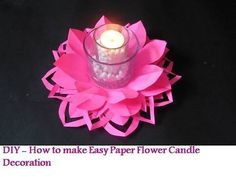 DIY - How to make Paper Flower Candle Decoration - YouTube