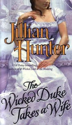 The Wicked Duke takes a Wife....Her series has an amazing Lead family