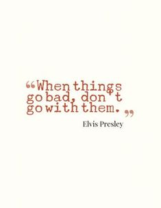 Love this, inspirational Elvis quote