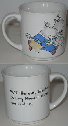 Sandra Boynton Fact: There Are Three Times As Many Mondays As There Are Fridays coffee mug. Agree or disagree? #sandraboynton #tgif