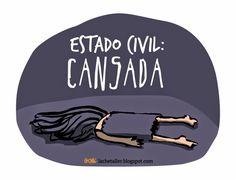 La Ché un día a la vez: Estado civil: Cansada
