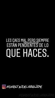 """No les hagas caso a los que """"te odian"""" 😂 Sad Quotes, Best Quotes, Motivational Quotes, Life Quotes, Fake People, Sad Love, Spanish Quotes, Humor, Beautiful Words"""