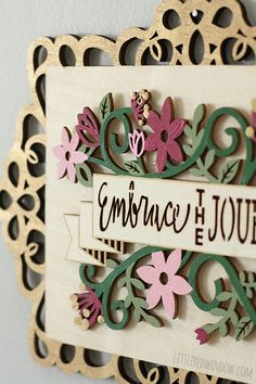 Painted Inspirational Sign |  littleredwindow.com | A pretty reminder to embrace the journey!